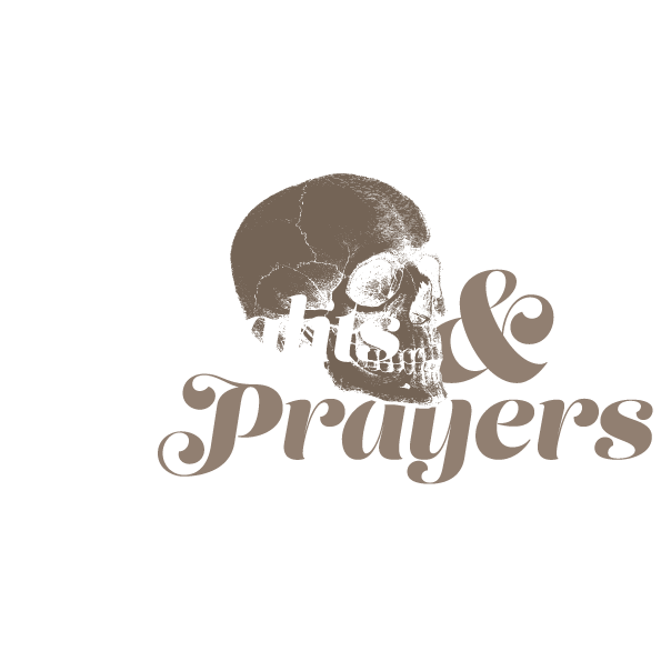 Thoughts & Prayers